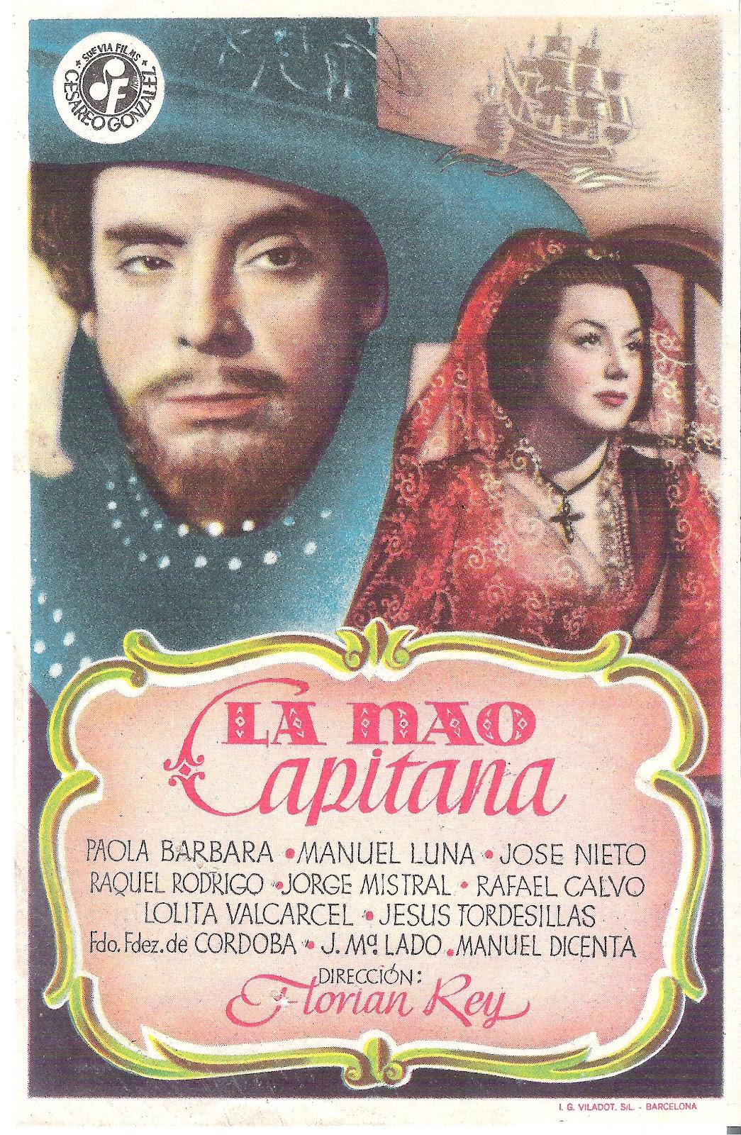CINE - PROGRAMAS DE MANO: LA NAO CAPITANA- FLORIÁN REY