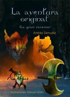 La aventura original: La gran caverna - Libro de Andrés Samudio