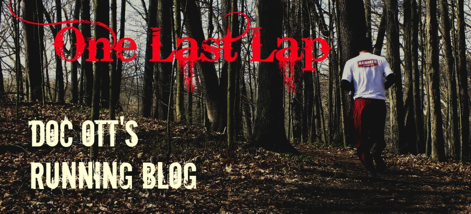 One Last Lap: Doc Ott's Running Blog