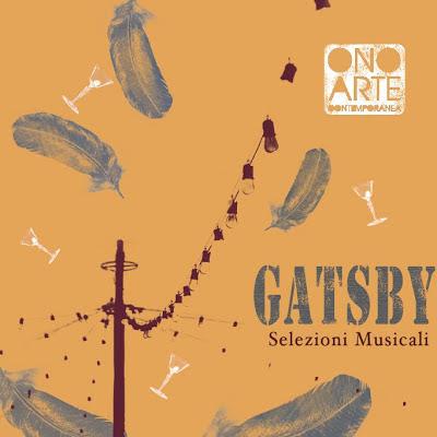 Gatsby - selezioni musicali @ ONO Arte Contemporanea - Bologna