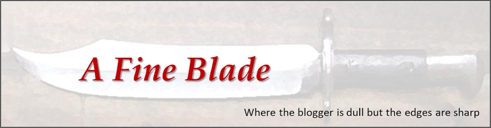 A Fine Blade
