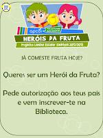 """CONCURSO """"HERÓIS DA FRUTA"""" - 1.º ciclo"""