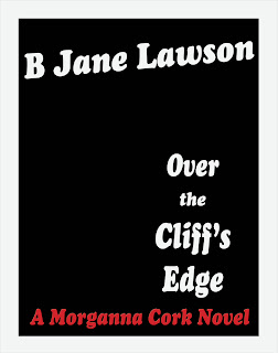 Over the Cliff's Edge by B. Jane Lawson (Morganna Cork #2)