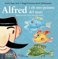 """""""Alfred i els tres peixets del matí"""". Onada Edicions."""