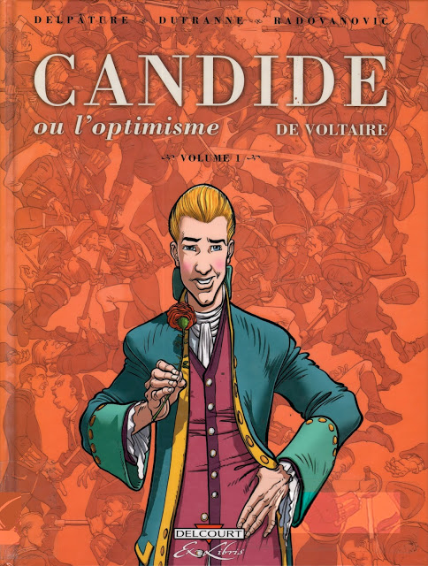 Candide ou l'Optimisme, de Voltaire  (Delpâture-Dufranne-Radovanovic) Série finie 3 tomes