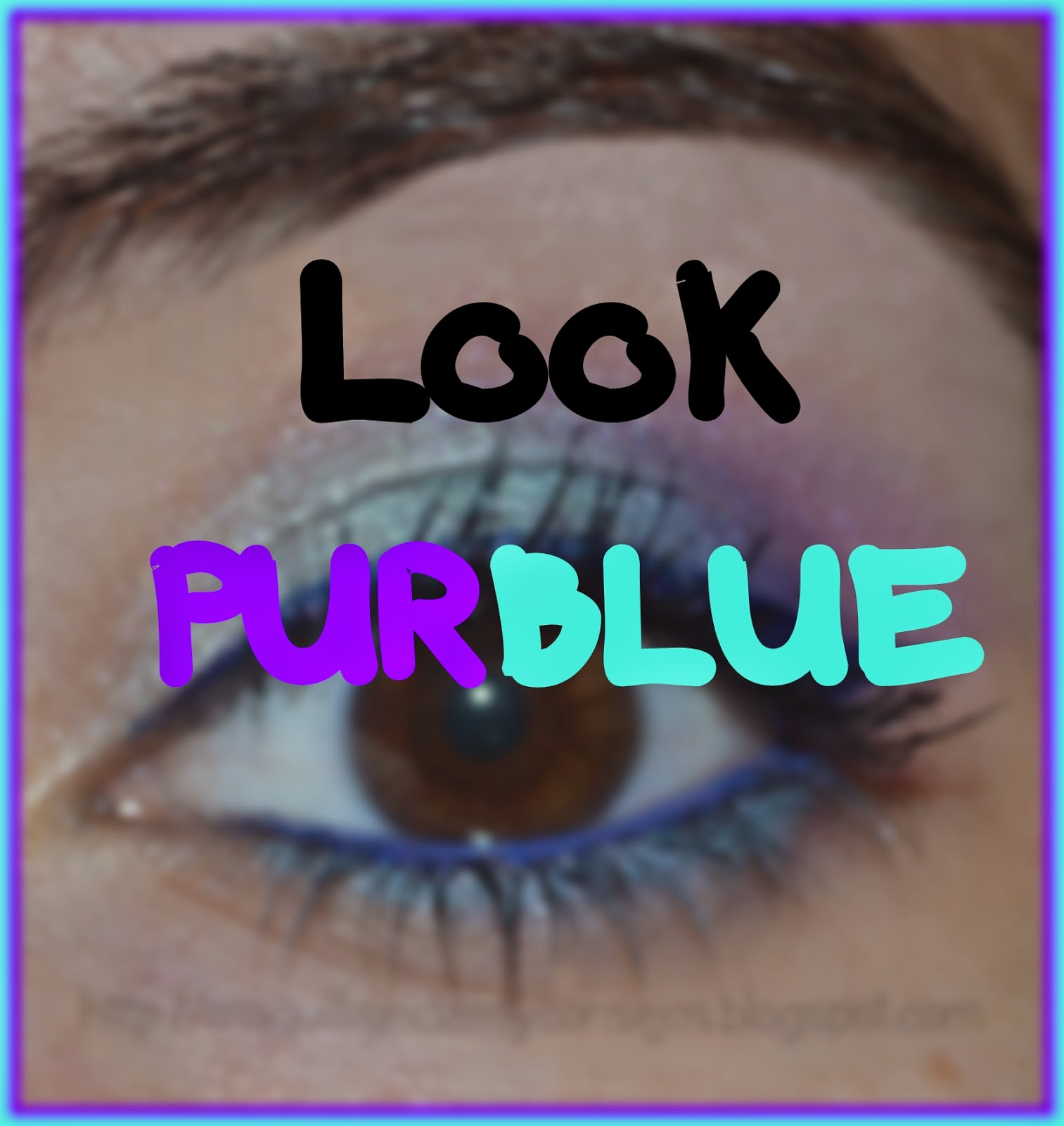 Look PurBLue