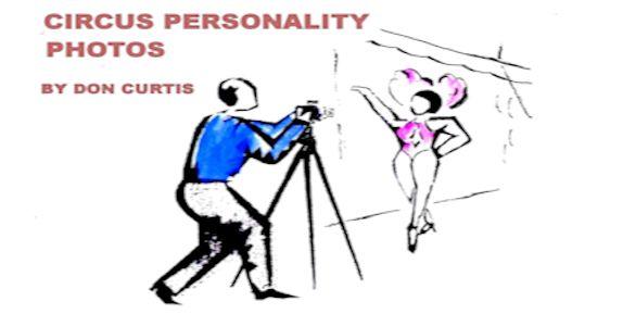 CIRCUS PERSONALITY PHOTOS