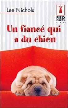 http://lacaverneauxlivresdelaety.blogspot.fr/2014/01/un-fiance-qui-du-chien-de-lee-nichols.html