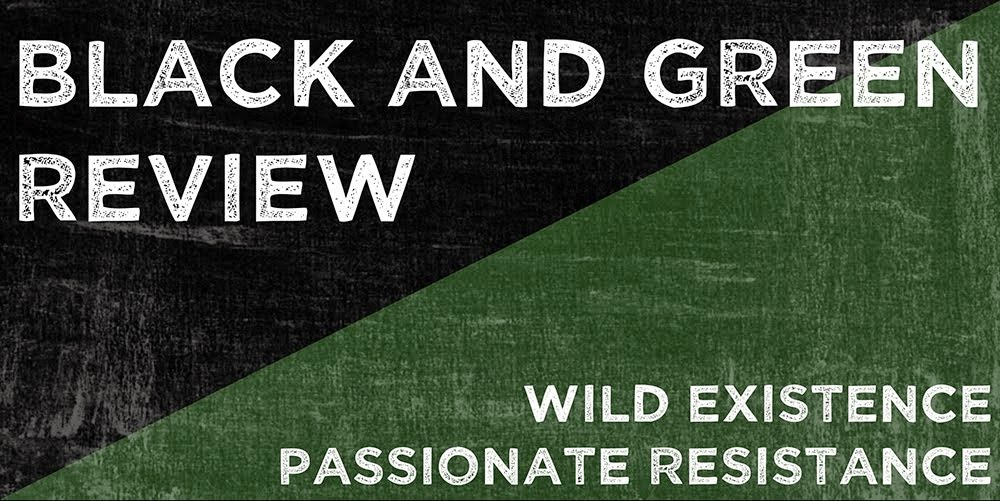 Black and Green Review