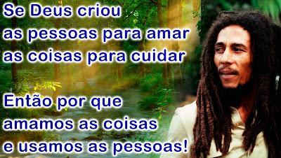 Bob Marley: Frases e Trechos de Musicas de Bob Marley