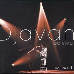 Djavan - Ao Vivo Volume 1