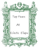 Top Five At Eclectic Ellapu