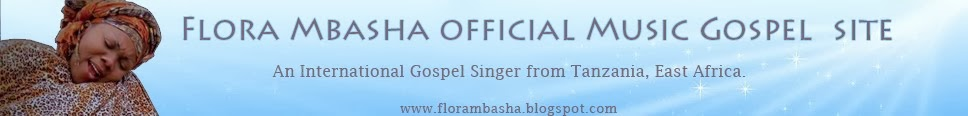 Flora Mbasha Official Music Gospel Site