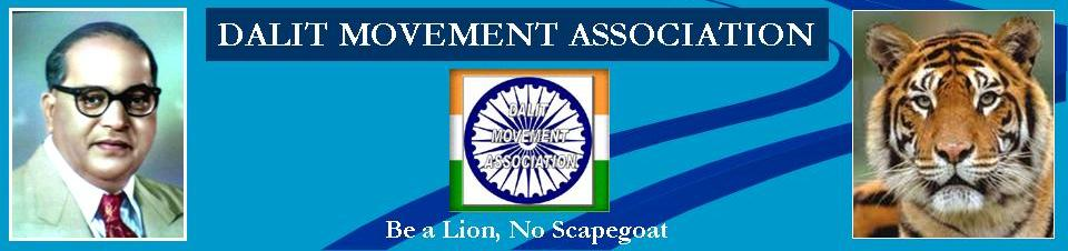 DALIT MOVEMENT ASSOCIATION दलित मुव्हमेंन्ट ऐसोशियेशन