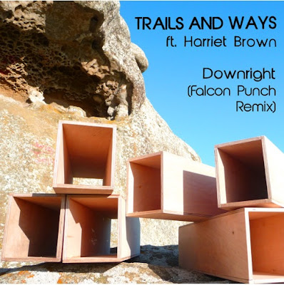 Trails and Ways Downright Falcon Punch Remix