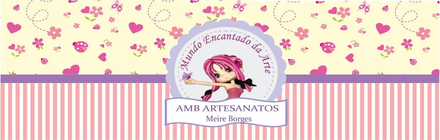 AMB - Artesanatos Meire Borges