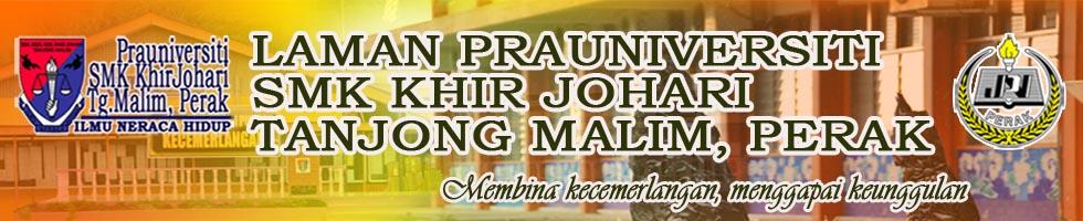 LAMAN PRA UNIVERSITI SMK KHIR JOHARI, TG.MALIM