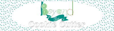 Beyond the Cookie Cutter
