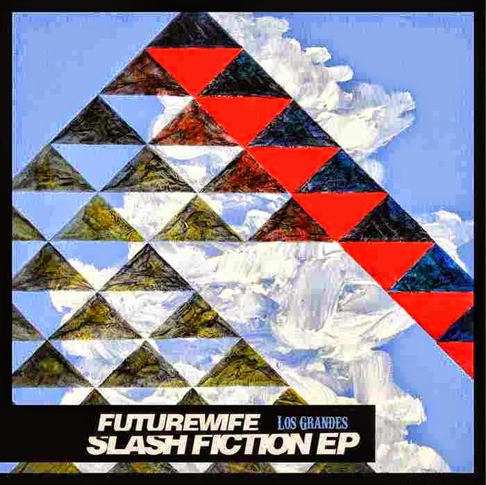 Futurewife - Slash Fiction EP