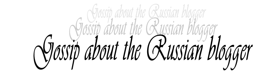 Gossip about the Russian bloggers