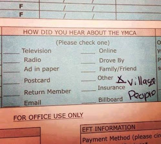 questionaire, how did you hear about the YMCA? answer; village people
