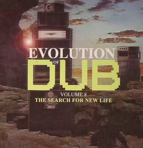Evolution Of Dub Vol 8: The Search For New Life  2014