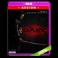Darc (2018) WEB-DL 1080p Audio Dual Latino-Ingles