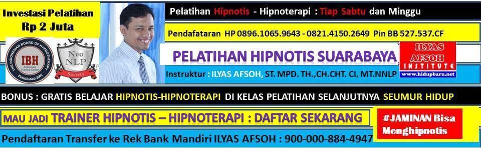 PELATIHAN HIPNOTIS SURABAYA 0821.4150.2649