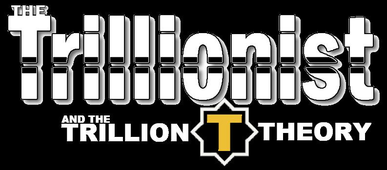 Trillionist