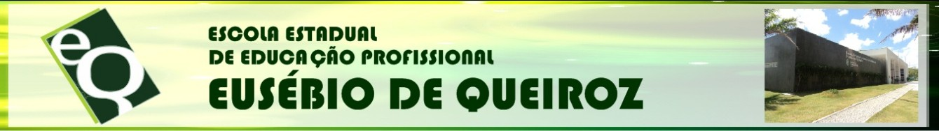 Escola Estadual Educação Profissional Eusébio de Queiroz