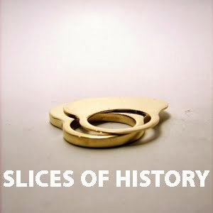 SLICES OF HISTORY