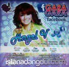 Gara Gara Facebook - Angel V - Lirik mp3