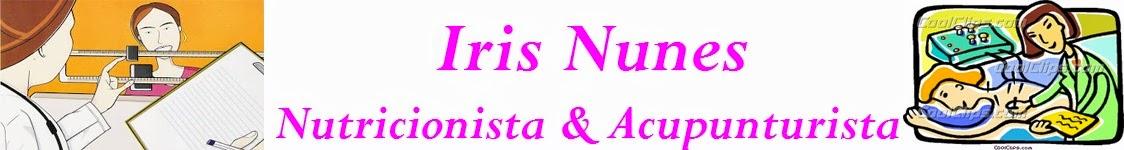 Nutricionista e Acupunturista Iris Nunes