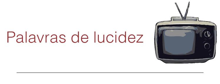 Palavras de Lucidez