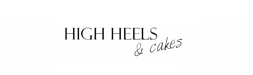high heels & cakes