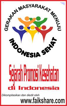 Sejarah Promosi Kesehatan (PromKes) di Indonesia