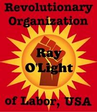 http://cindysheehanssoapbox.blogspot.com/2015/09/revolutionary-organization-of-labor-usa.html