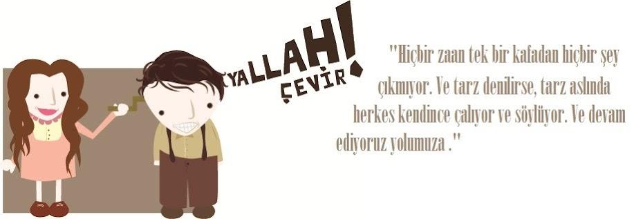 Yallah Çevir!