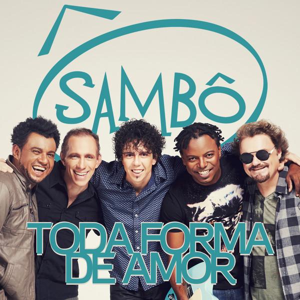 Sambô - Toda Forma de Amor - Mp3