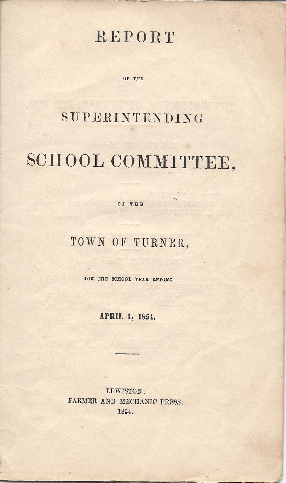 heirlooms reunited report of school committee of turner maine the title page above has the same text as the cover