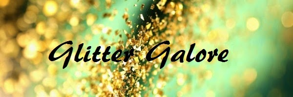 Glitter Galore!
