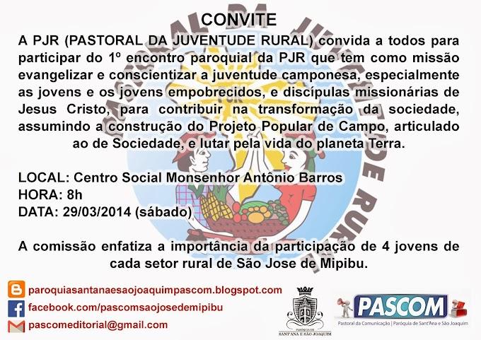 CONVITE PARA 1º ENCONTRO PAROQUIAL DA PJR