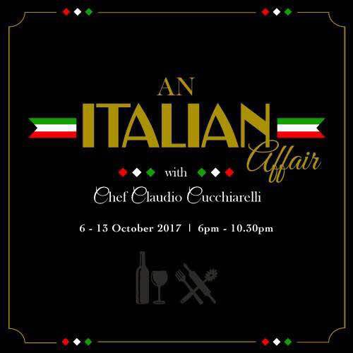 An Italian Affair with Chef Claudio Cucchiarelli at Hilton Kuching