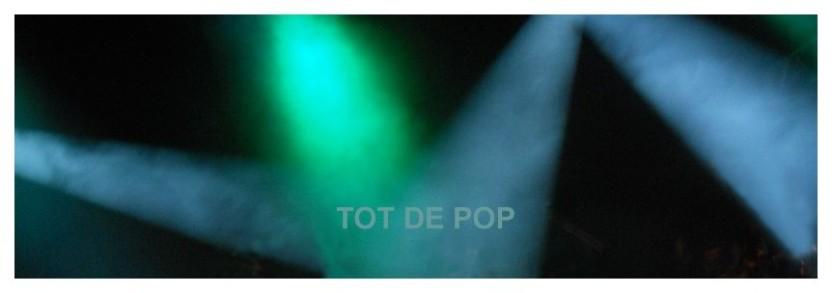 TOT DE POP