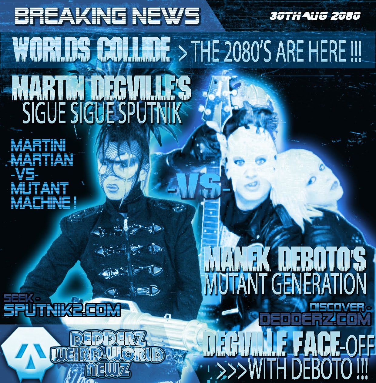 Dedderz VS Sigue Sigue Sputnik