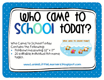 Who Came to School Today? is used for attendance. The children come in and move their fish name tag to the fishbowl.