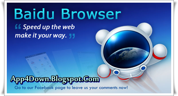 Baidu Browser 4.5.0.4 For Android APK Full Application Download