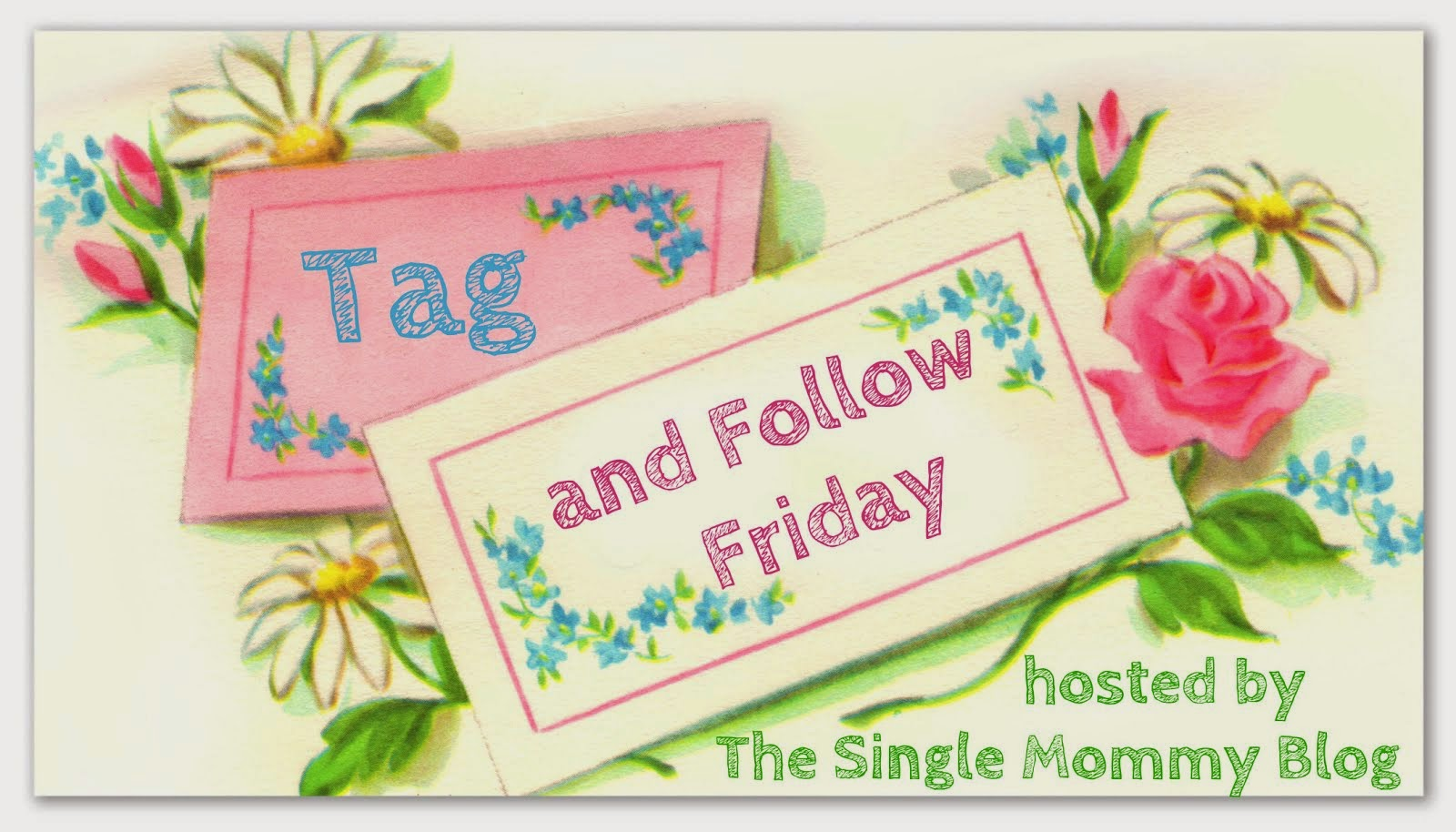 Announcing Tag and Follow Friday!