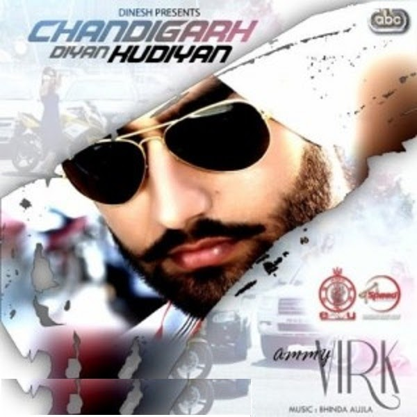 No Need Full Punjabi Song Mp3 Download: Mp3 Latest Songs Free Download: Chandigarh Diyan Kudiyan