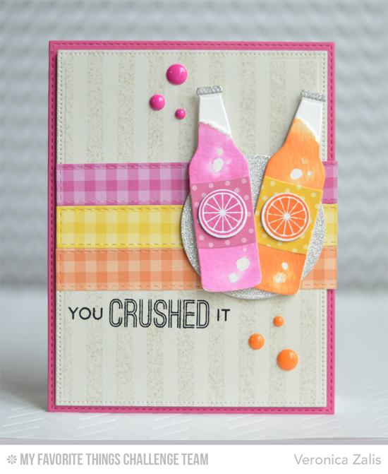 You Crushed It Card by Veronica Zalis featuring the Laina Lamb Designs Soda Pop stamp set, Soda Pop Bottles, and Bottlecaps Die-namics #mftstamps
